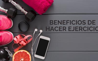 Beneficios de hacer ejercicio: